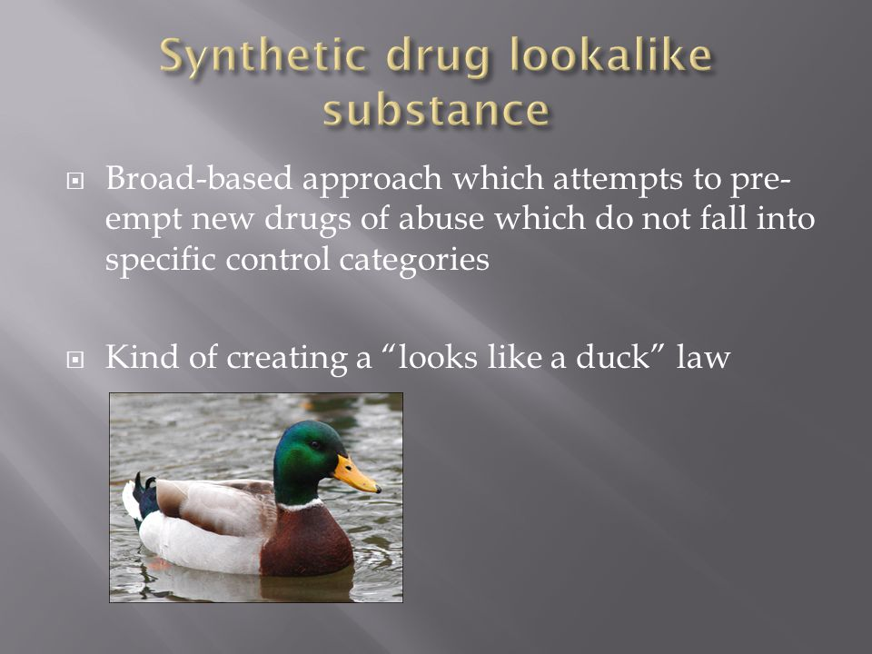 Synthetic drug lookalike substance