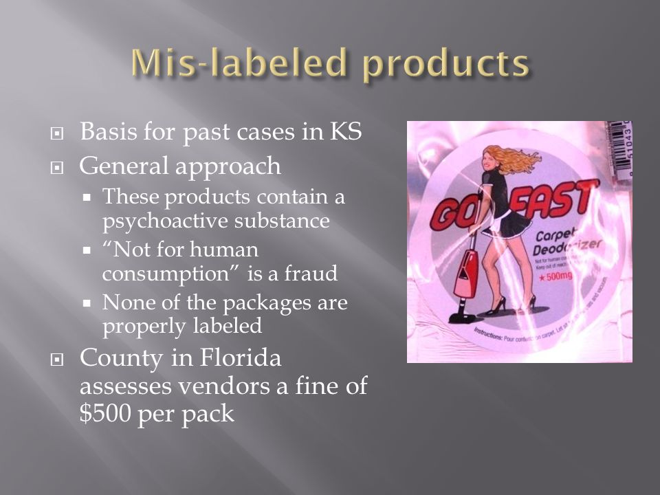 Mis-labeled products Basis for past cases in KS General approach