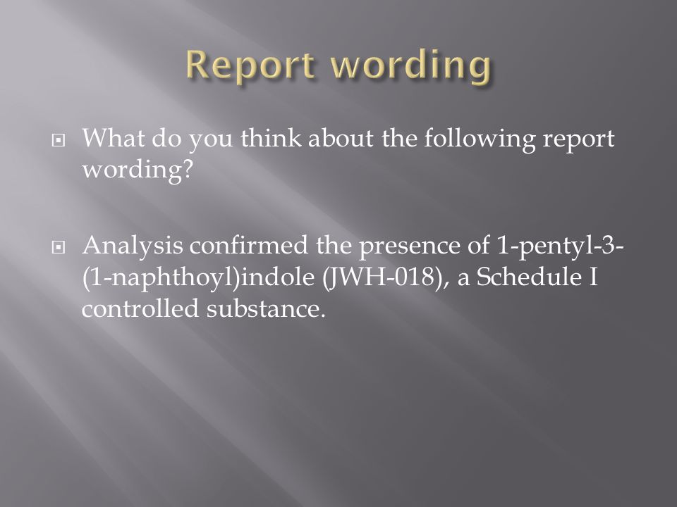Report wording What do you think about the following report wording