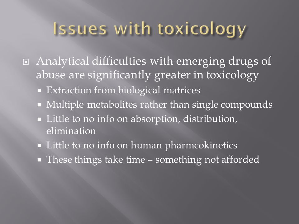 Issues with toxicology