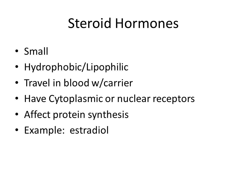 Steroid Hormones Small Hydrophobic/Lipophilic