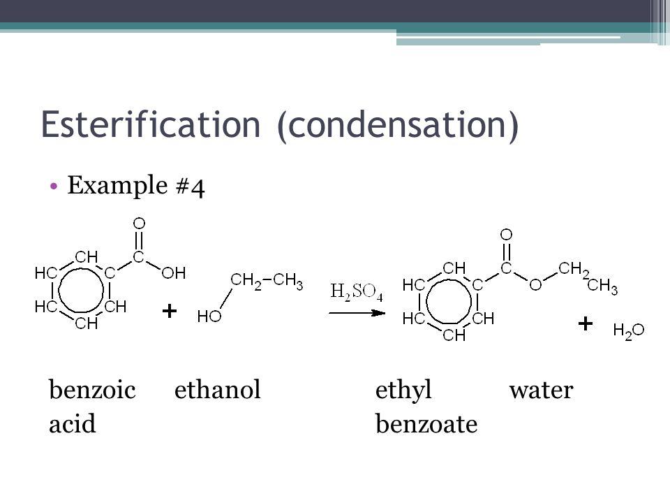 Esterification (condensation)
