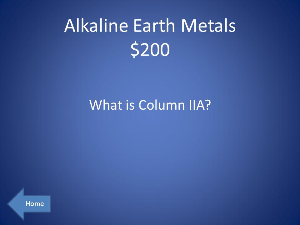 Alkaline Earth Metals $200