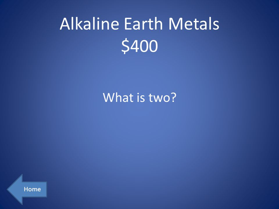 Alkaline Earth Metals $400