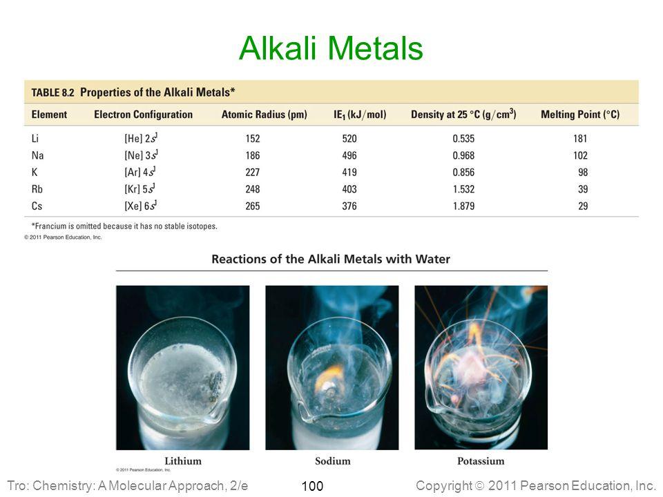 Alkali Metals Tro: Chemistry: A Molecular Approach, 2/e