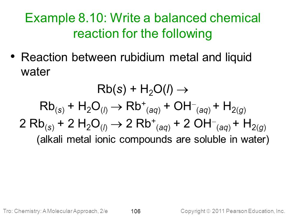Example 8.10: Write a balanced chemical reaction for the following