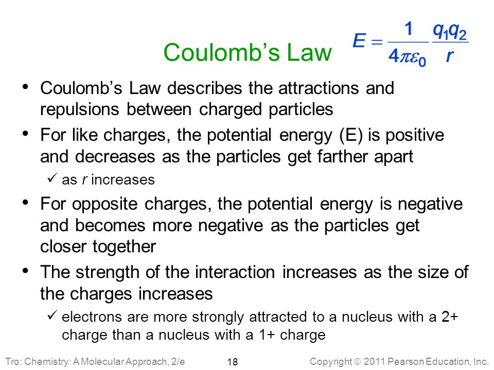 Coulomb's Law Coulomb's Law describes the attractions and repulsions between charged particles.