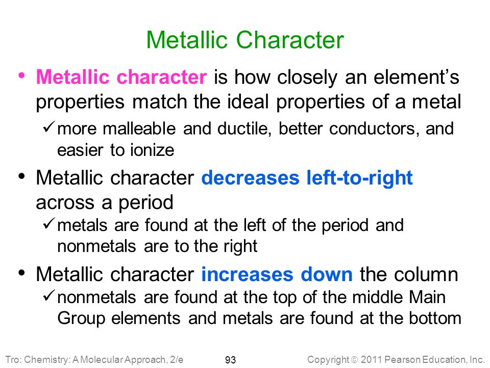 Metallic Character Metallic character is how closely an element's properties match the ideal properties of a metal.
