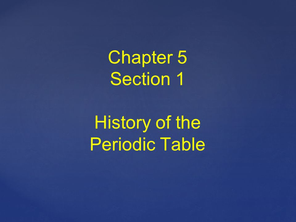 History of the Periodic Table