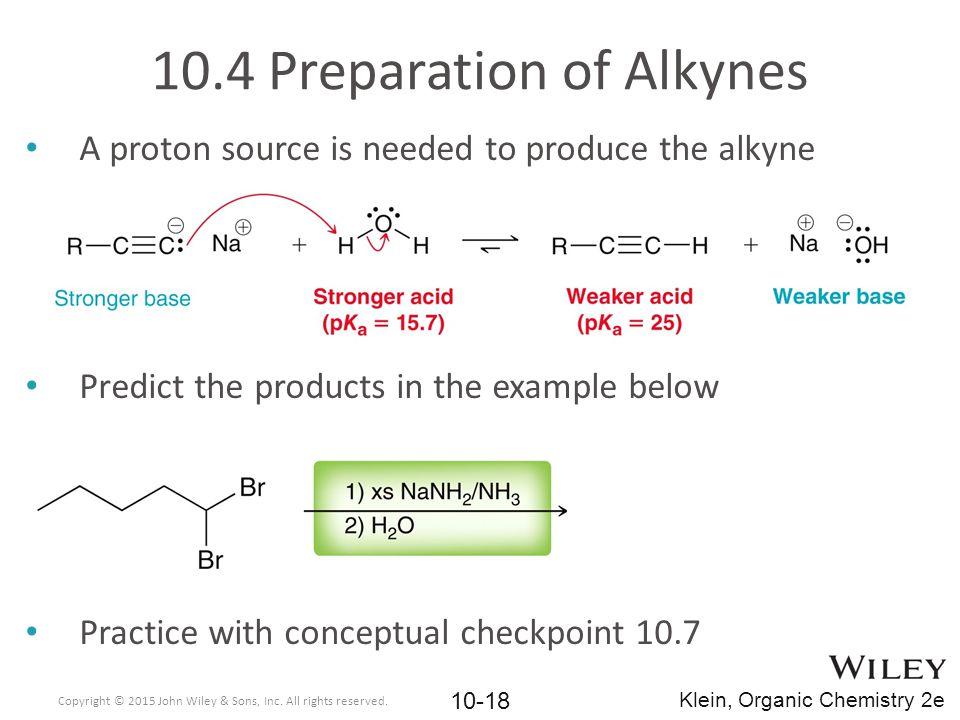 10.4 Preparation of Alkynes