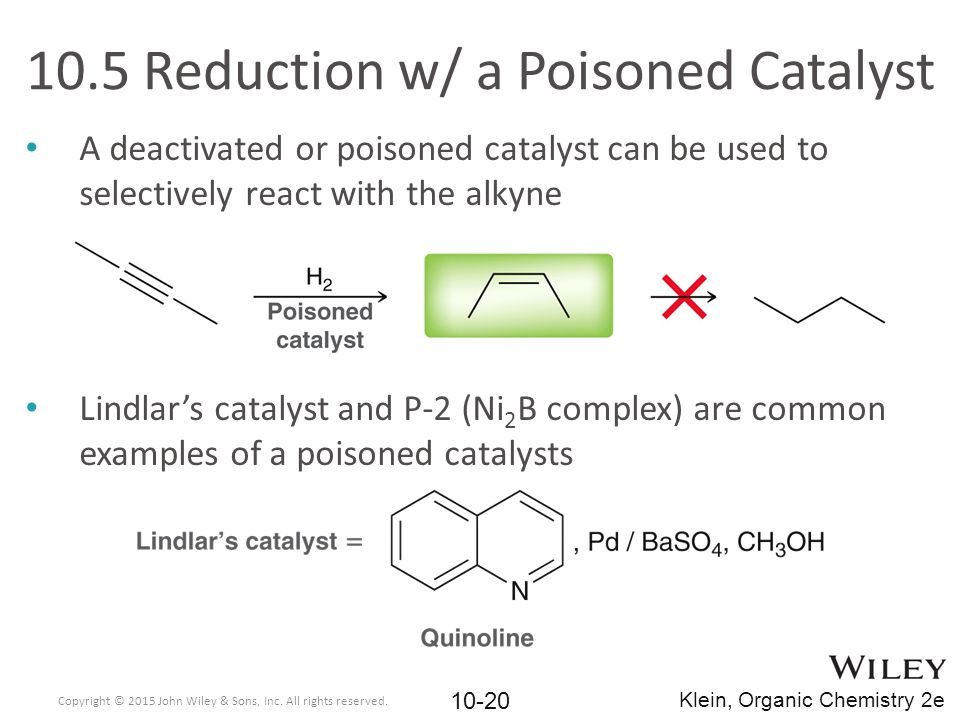 10.5 Reduction w/ a Poisoned Catalyst