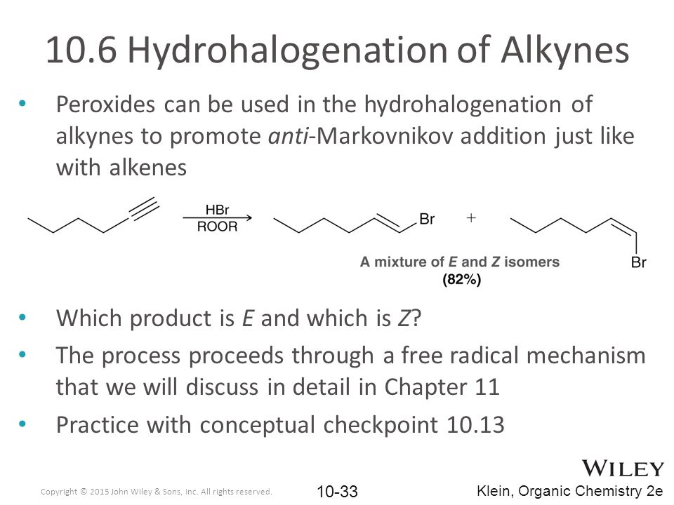 10.6 Hydrohalogenation of Alkynes