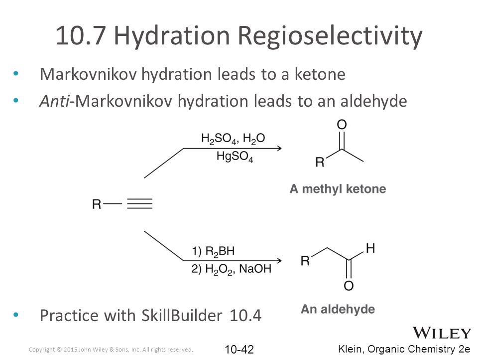 10.7 Hydration Regioselectivity