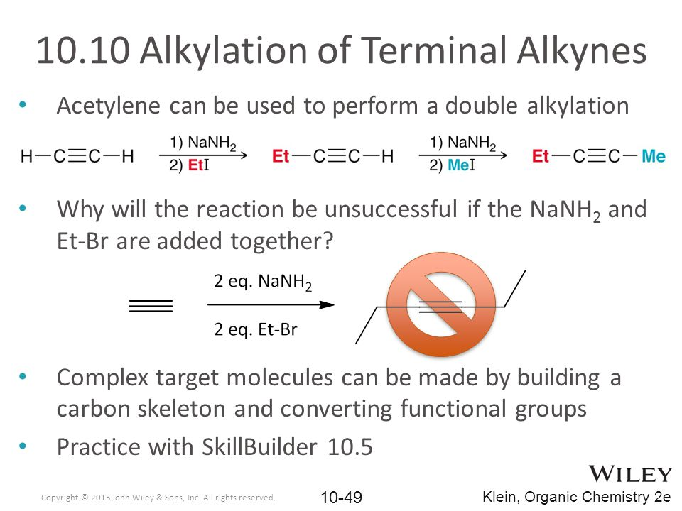 10.10 Alkylation of Terminal Alkynes