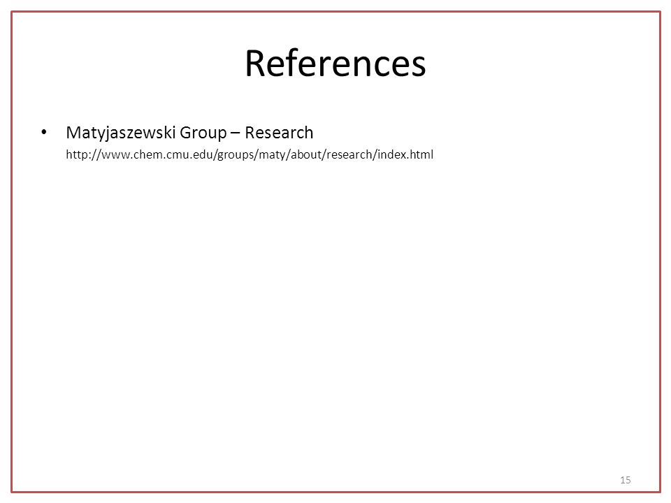 References Matyjaszewski Group – Research