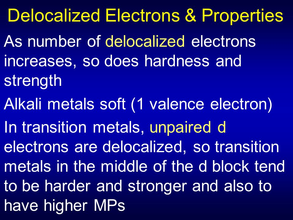Delocalized Electrons & Properties