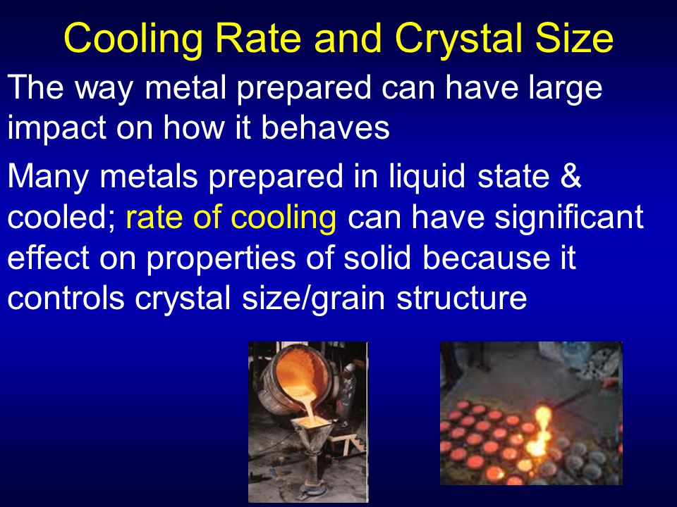 Cooling Rate and Crystal Size