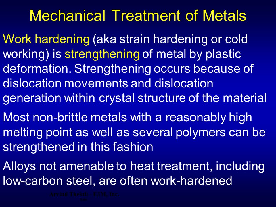 Mechanical Treatment of Metals