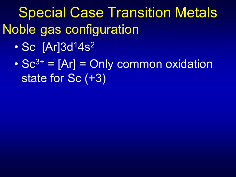 Special Case Transition Metals
