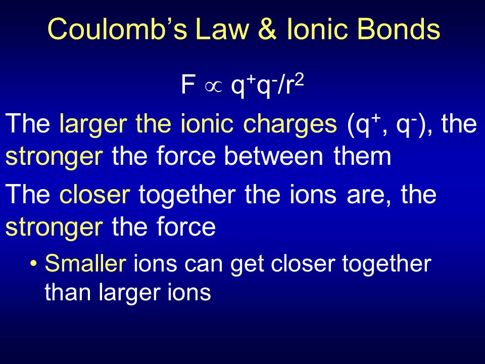 Coulomb's Law & Ionic Bonds