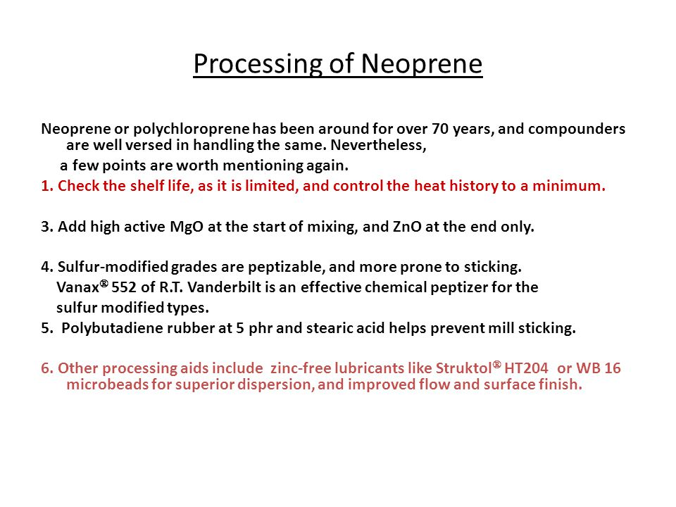Processing of Neoprene