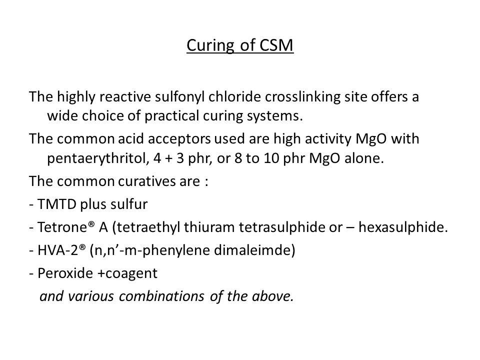 Curing of CSM