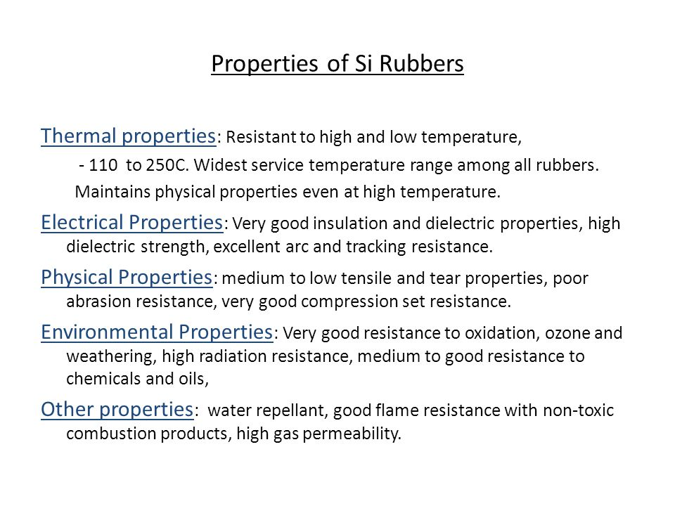 Properties of Si Rubbers