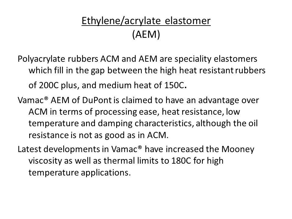 Ethylene/acrylate elastomer (AEM)
