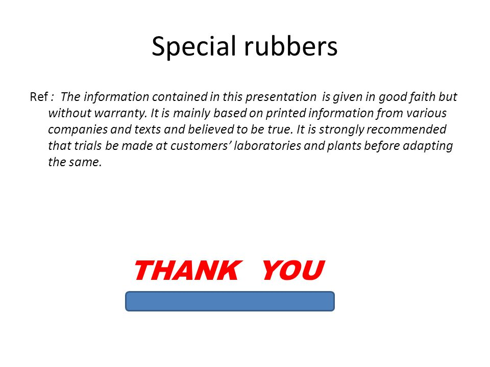 Special rubbers THANK YOU