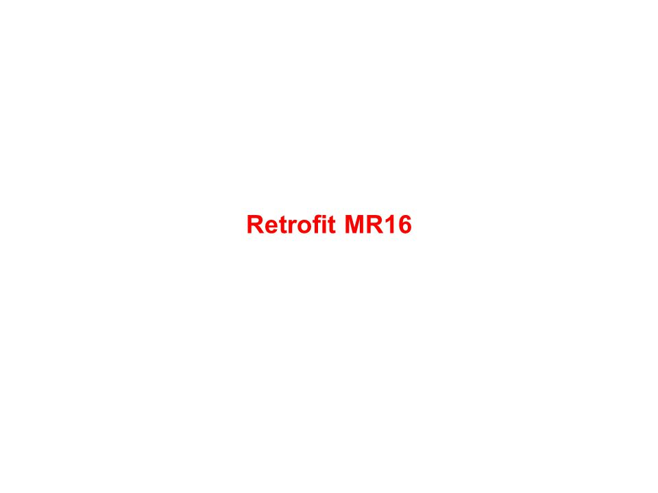Retrofit MR16