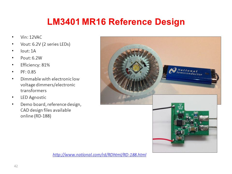 LM3401 MR16 Reference Design Vin: 12VAC Vout: 6.2V (2 series LEDs)