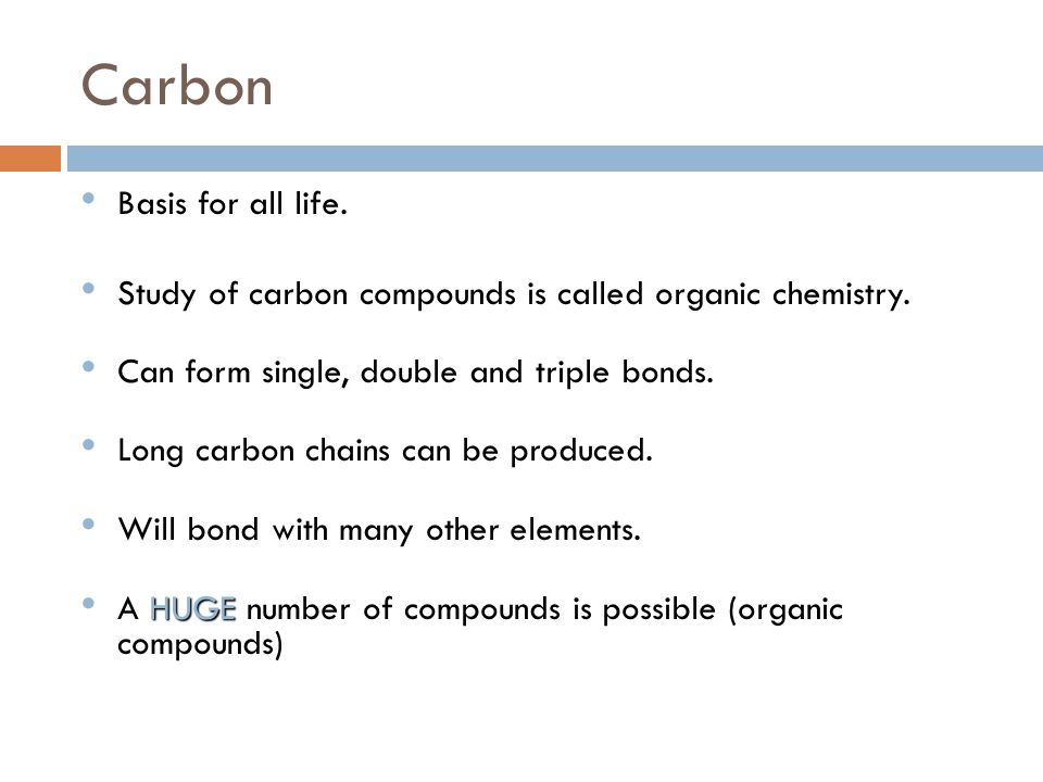 Carbon Basis for all life.