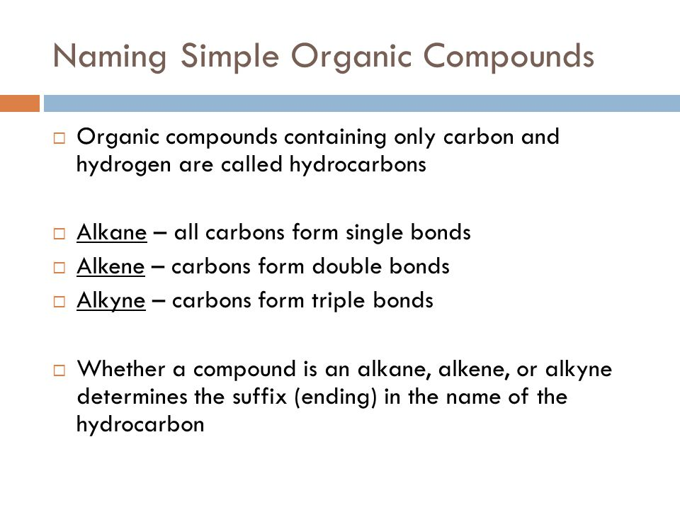 Naming Simple Organic Compounds