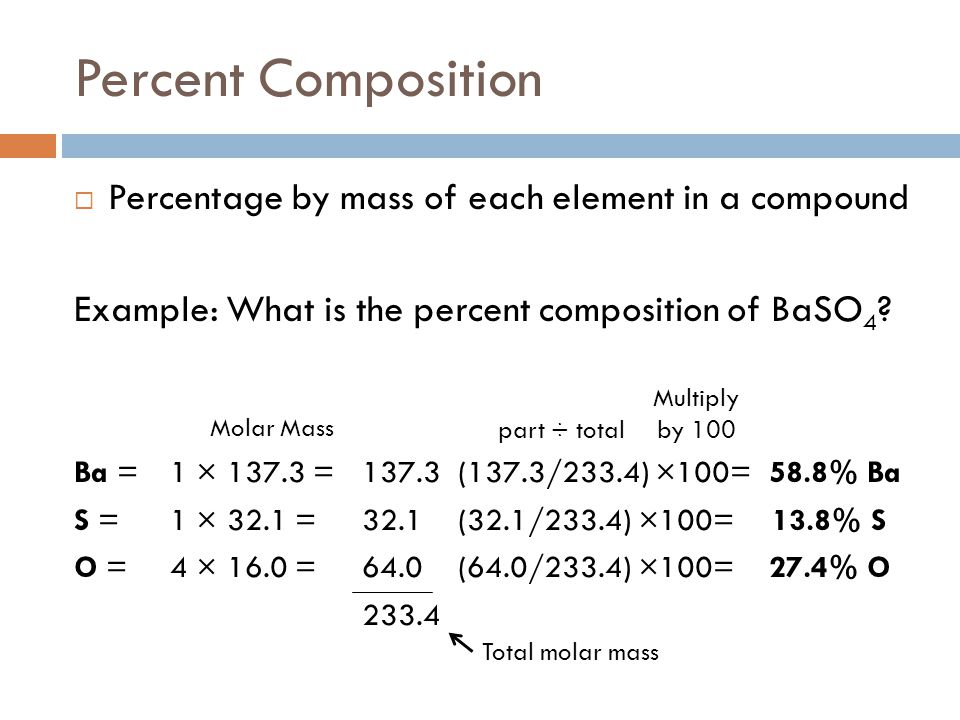 Percent Composition Percentage by mass of each element in a compound