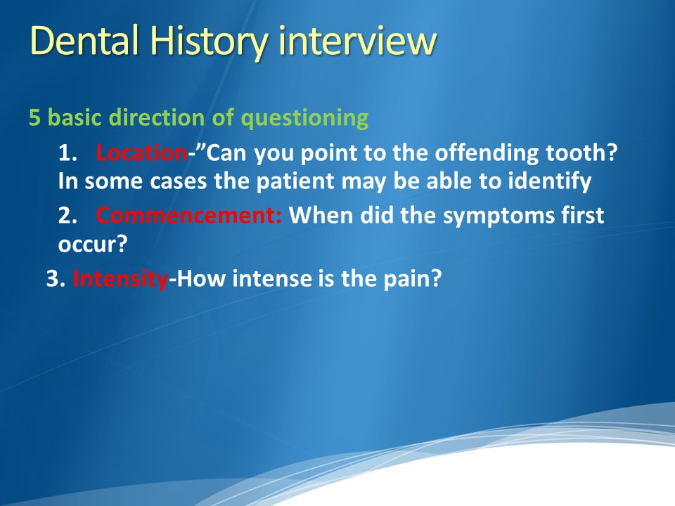 Dental History interview