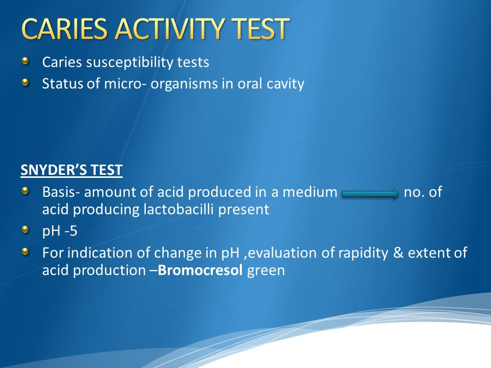CARIES ACTIVITY TEST Caries susceptibility tests