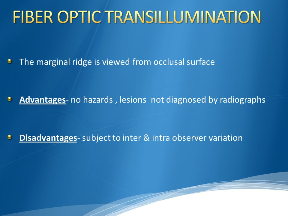 FIBER OPTIC TRANSILLUMINATION