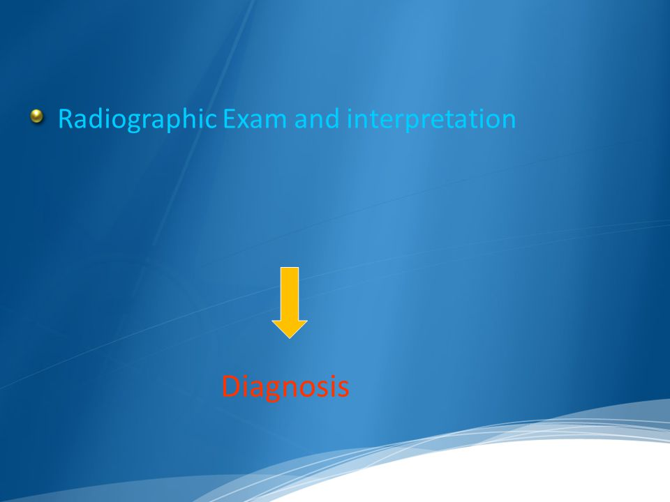 Radiographic Exam and interpretation