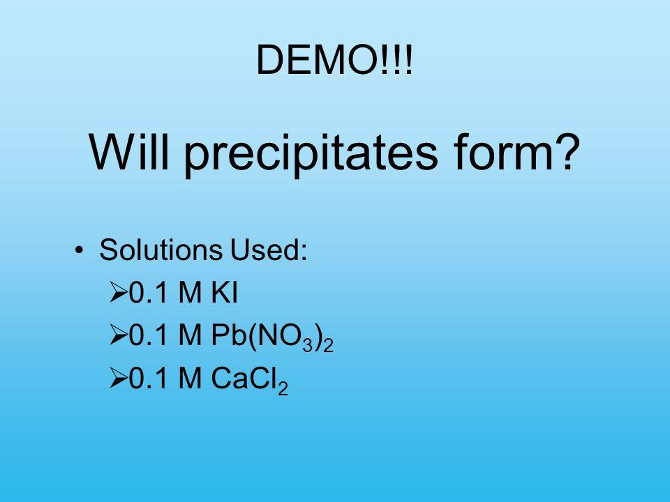 Will precipitates form
