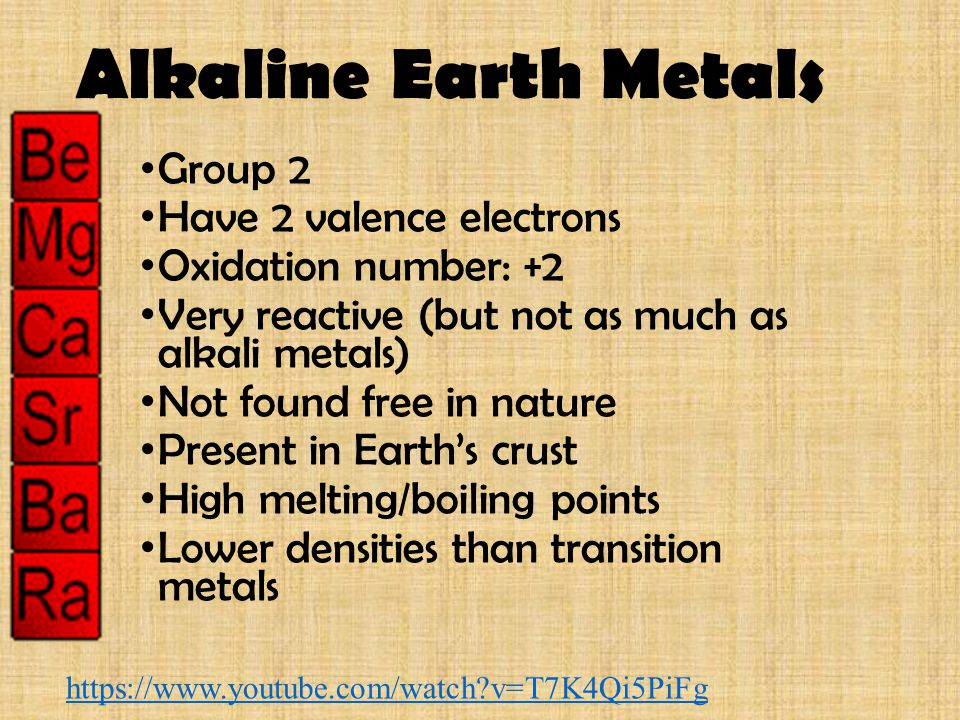 Alkaline Earth Metals Group 2 Have 2 valence electrons