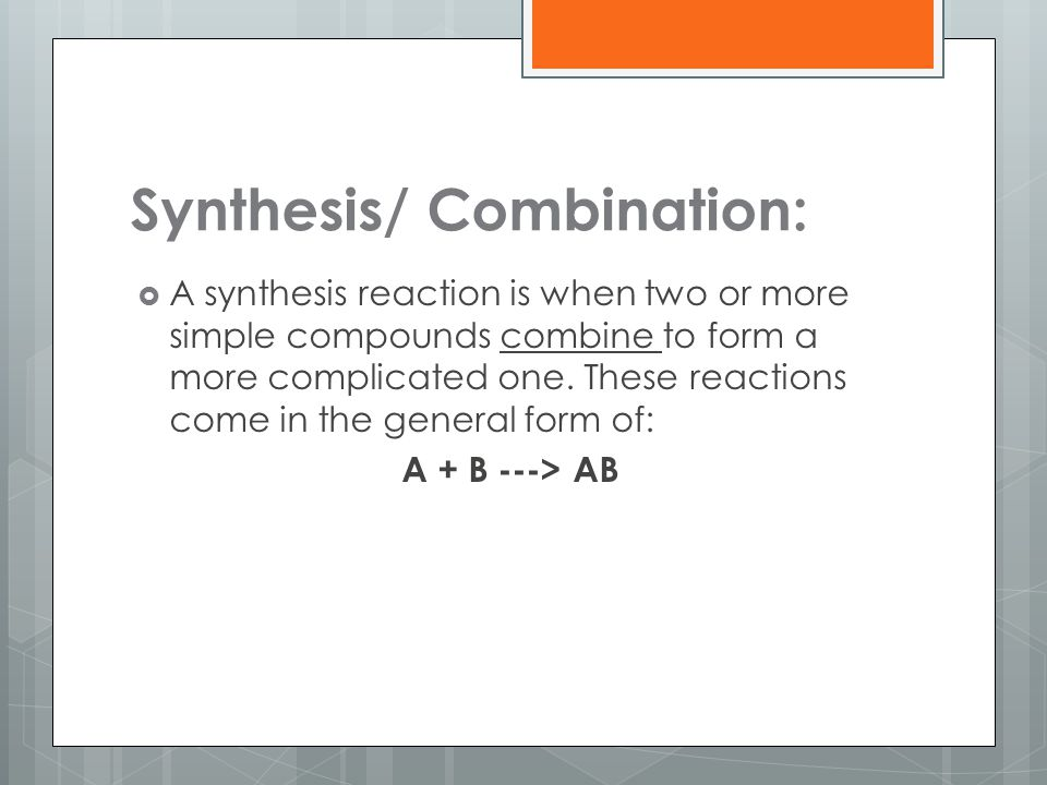 Synthesis/ Combination: