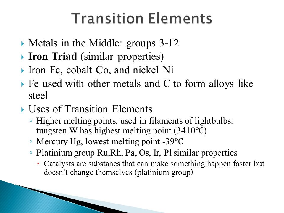 Transition Elements Metals in the Middle: groups 3-12