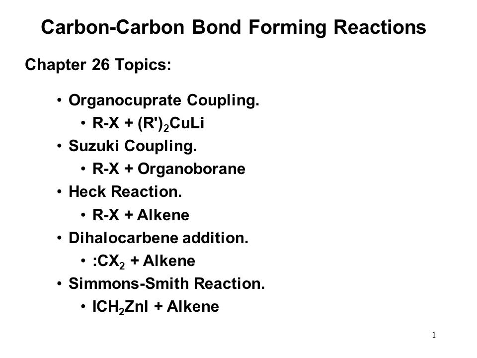Carbon-Carbon Bond Forming Reactions