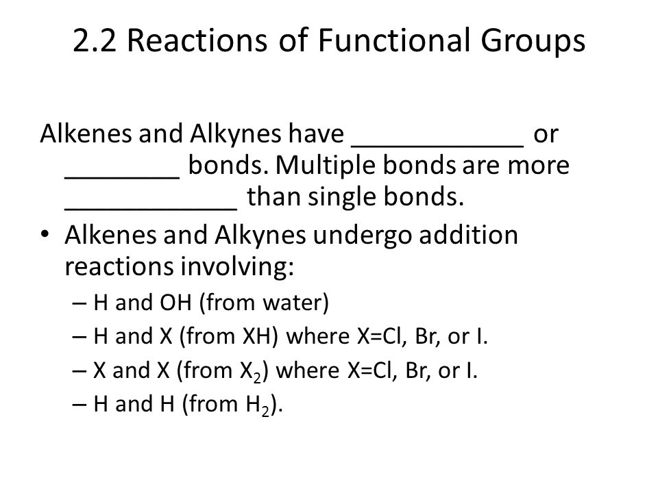 2.2 Reactions of Functional Groups