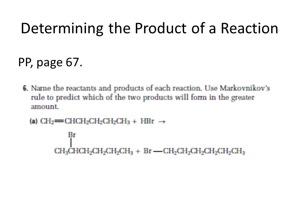 Determining the Product of a Reaction