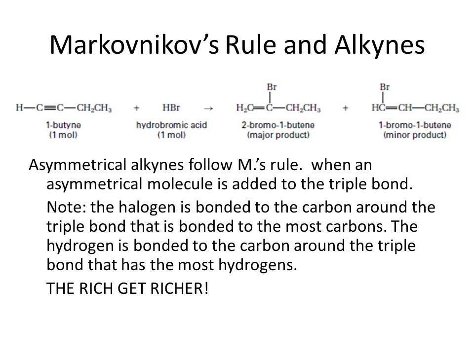 Markovnikov's Rule and Alkynes