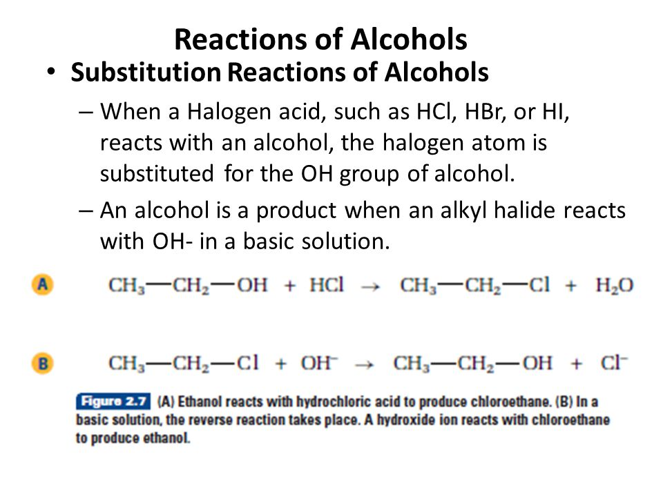 Reactions of Alcohols Substitution Reactions of Alcohols