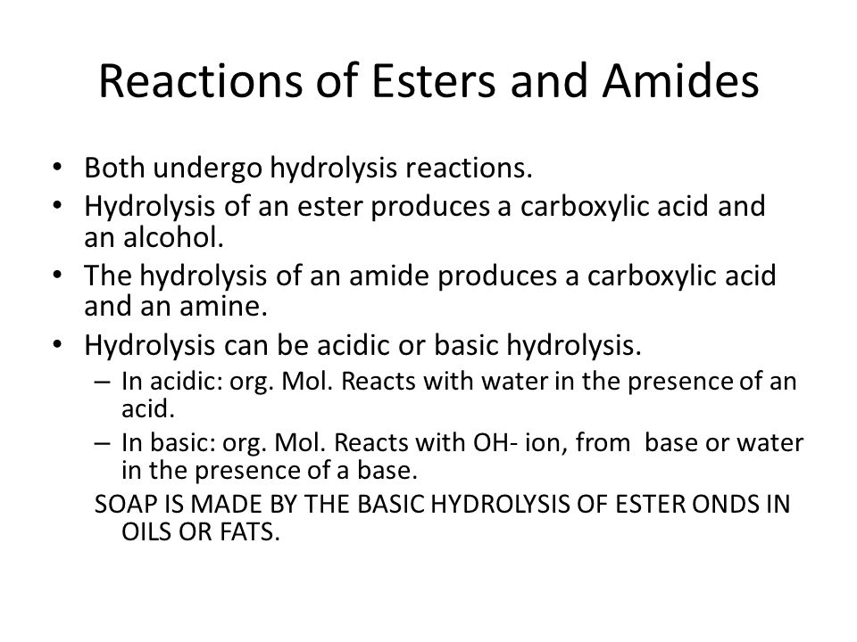 Reactions of Esters and Amides