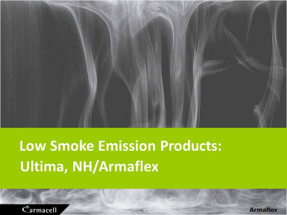 Low Smoke Emission Products:
