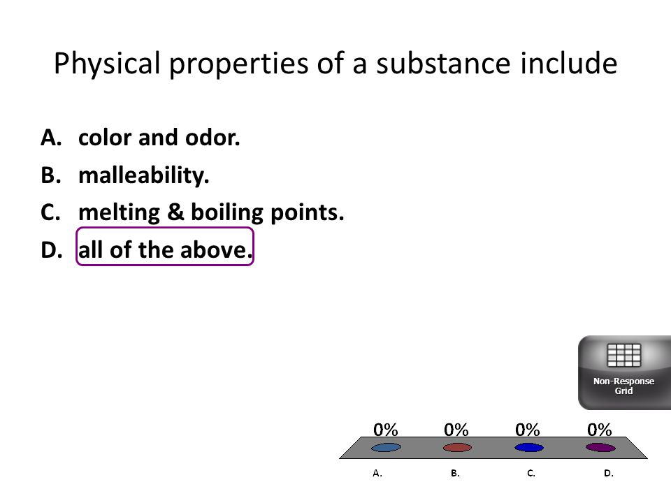 Physical properties of a substance include